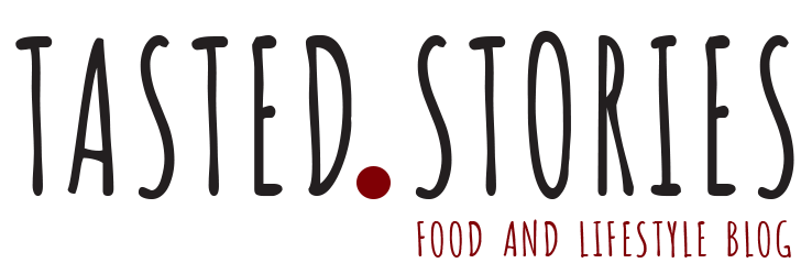 Tasted Stories - Food and lifestyle blog